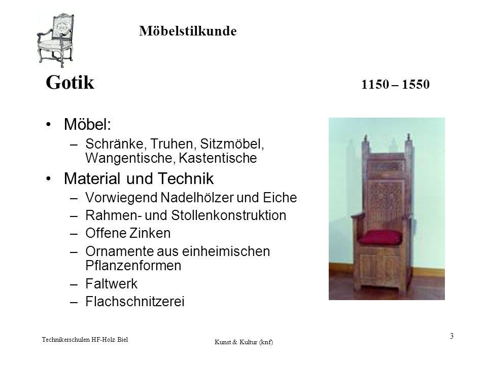 Gotik 1150 – 1550 Möbel: Material und Technik