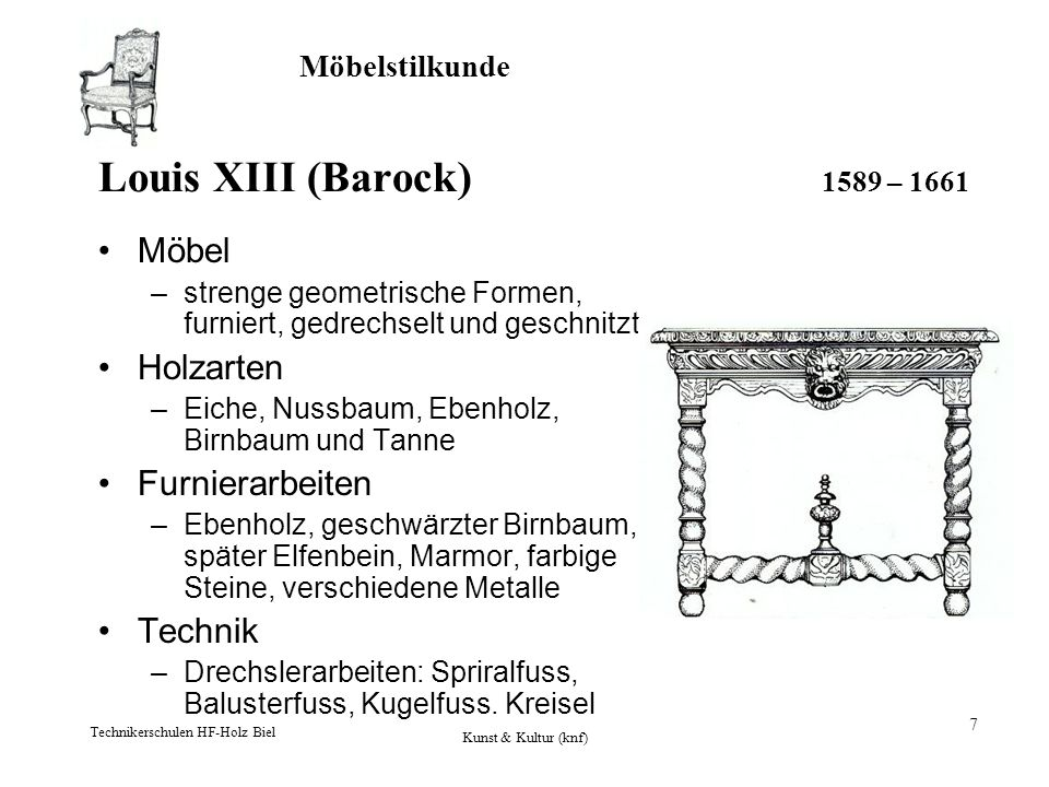 Louis XIII (Barock) 1589 – 1661 Möbel Holzarten Furnierarbeiten