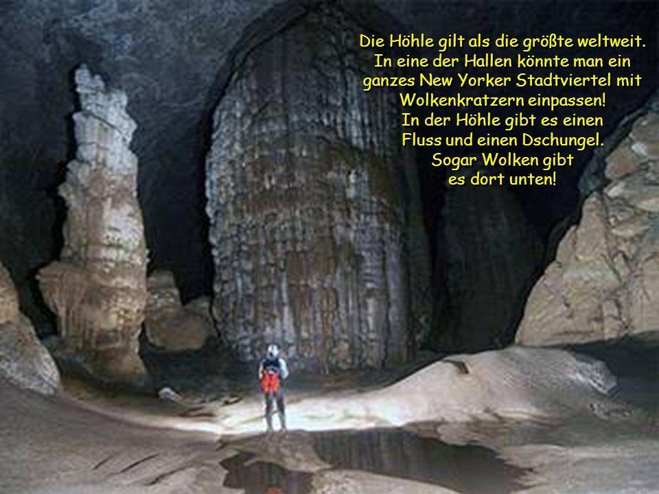 Die Höhle gilt als die größte weltweit.