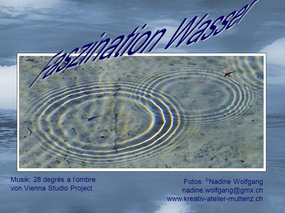 Faszination Wasser Musik: 28 degrés a l'ombre Fotos: ©Nadine Wolfgang