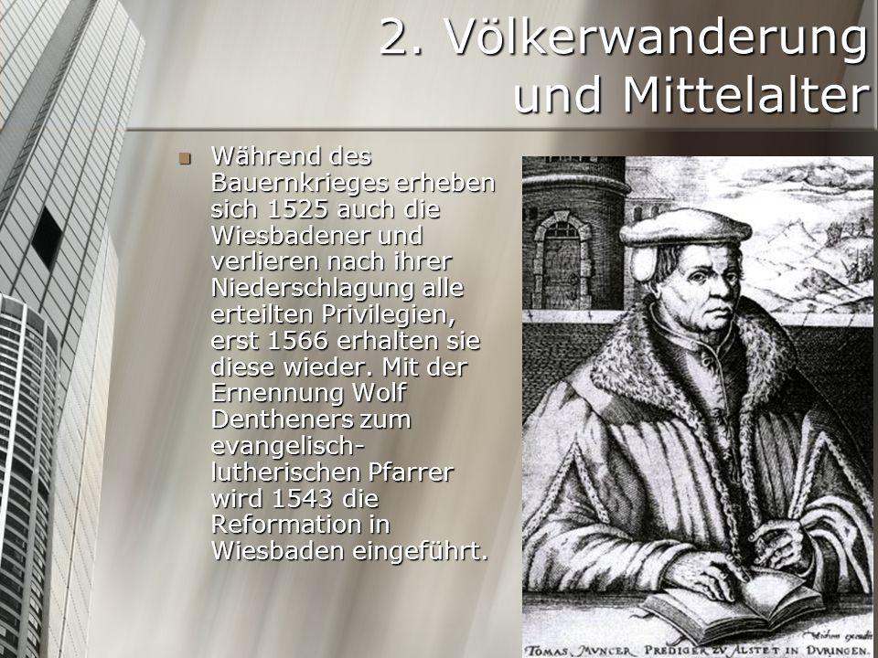 2. Völkerwanderung und Mittelalter