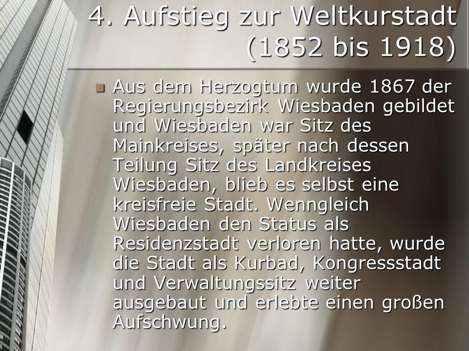 4. Aufstieg zur Weltkurstadt (1852 bis 1918)