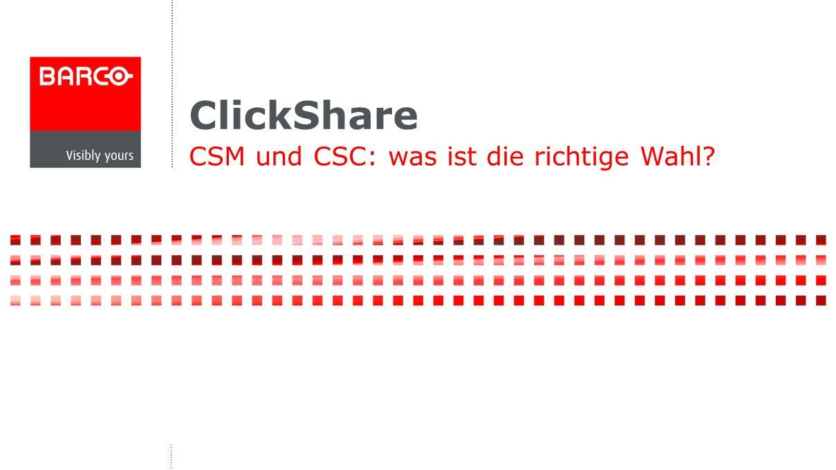 CSM und CSC: was ist die richtige Wahl