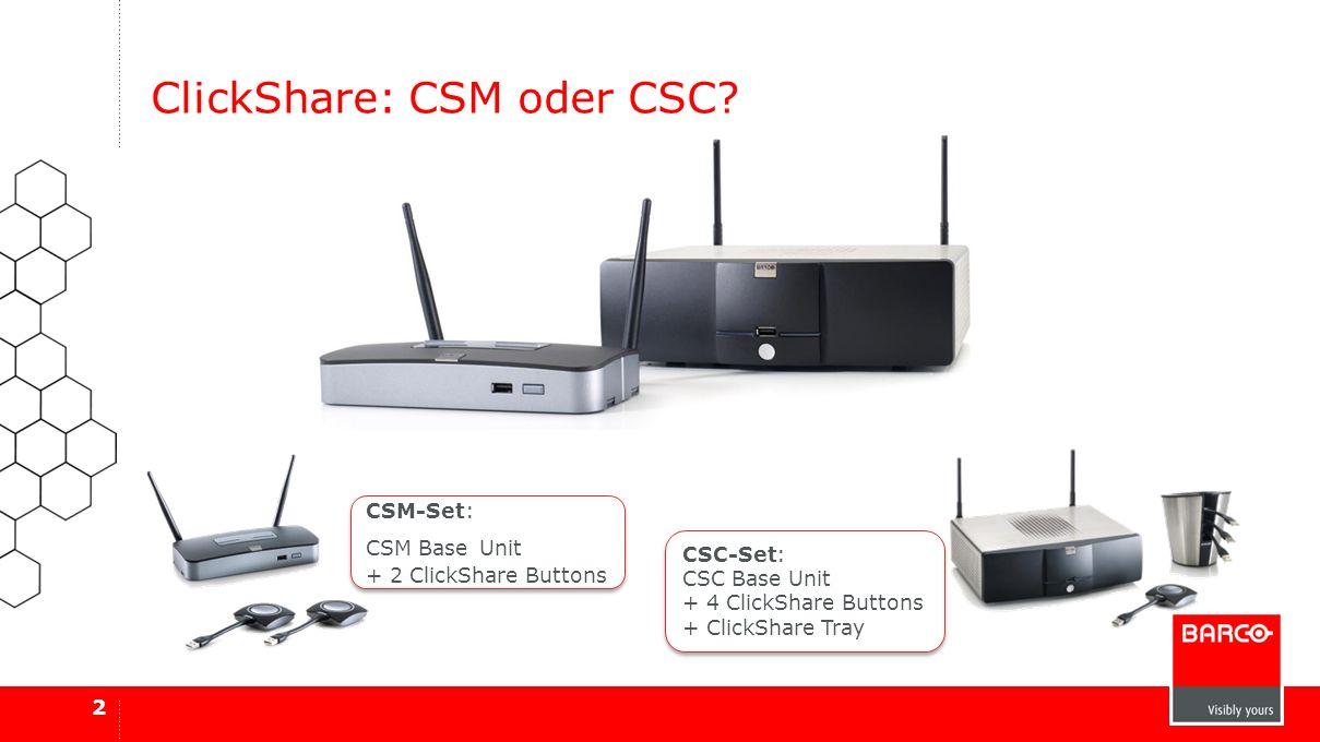 ClickShare: CSM oder CSC