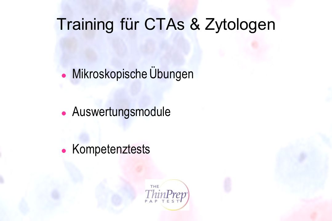 Training für CTAs & Zytologen