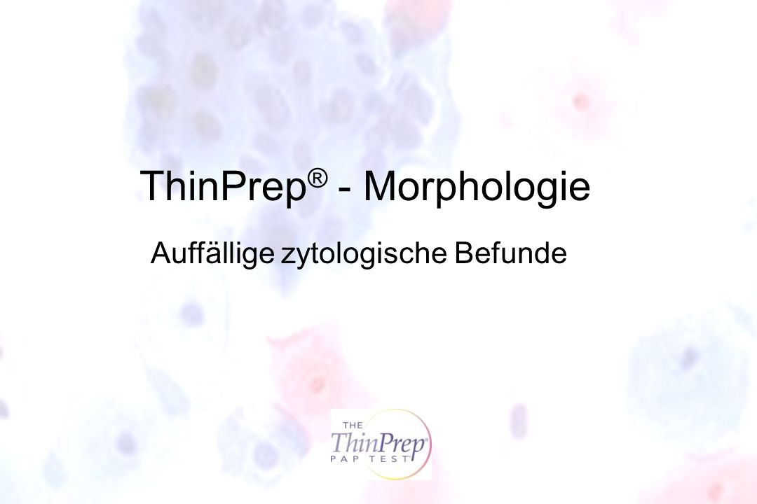 ThinPrep® - Morphologie