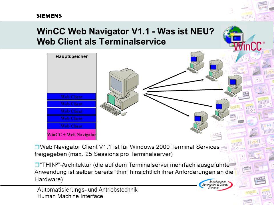 WinCC Web Navigator V1.1 - Was ist NEU Web Client als Terminalservice