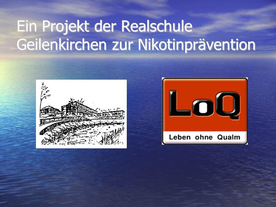 Ein Projekt der Realschule Geilenkirchen zur Nikotinprävention