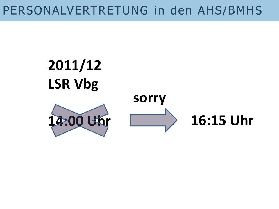 2011/12 LSR Vbg 14:00 Uhr sorry 16:15 Uhr