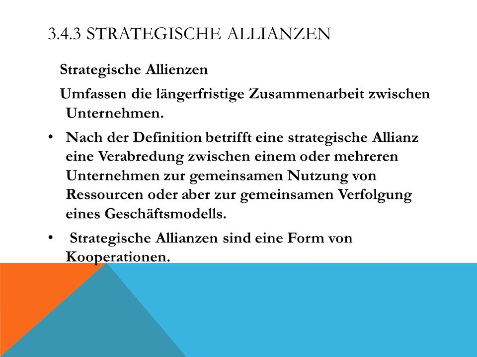 3.4.3 Strategische Allianzen