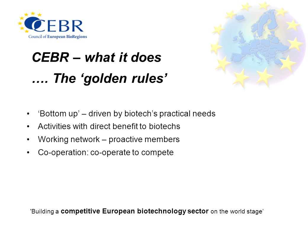 CEBR – what it does …. The 'golden rules'