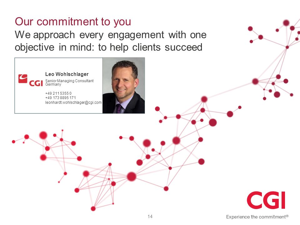 Our commitment to you We approach every engagement with one objective in mind: to help clients succeed