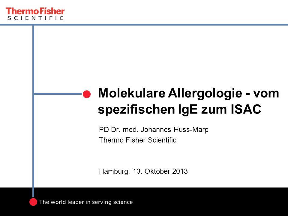 Molekulare Allergologie - vom spezifischen IgE zum ISAC