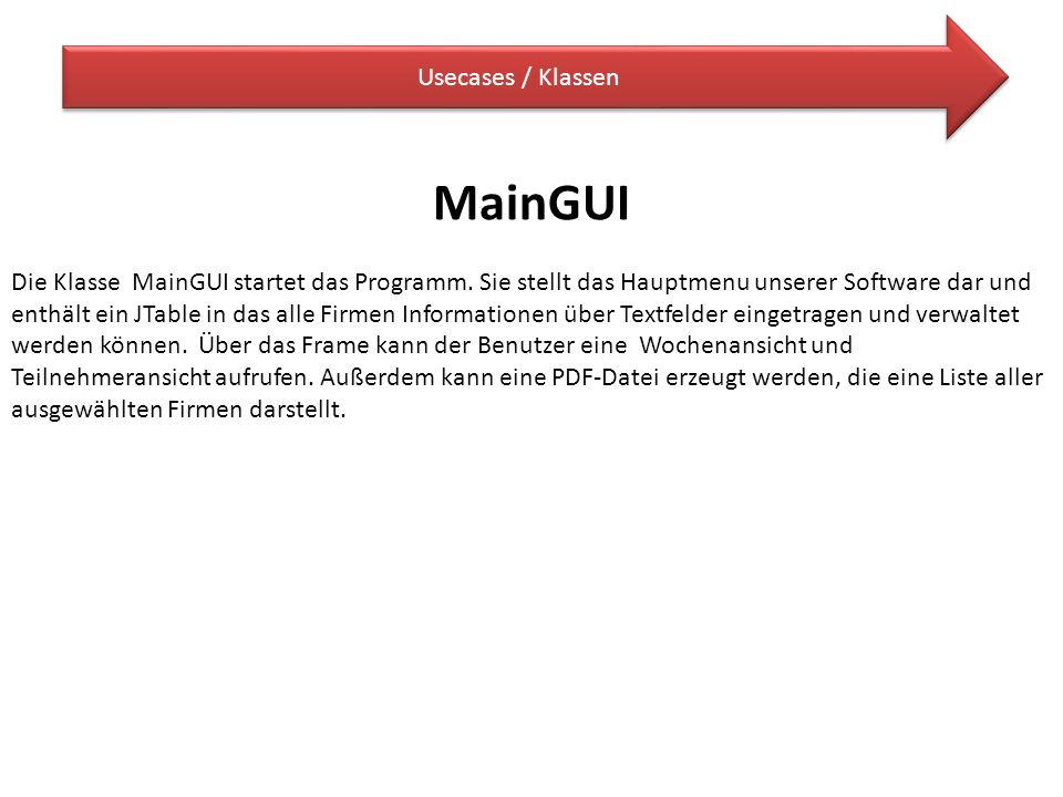 MainGUI Usecases / Klassen