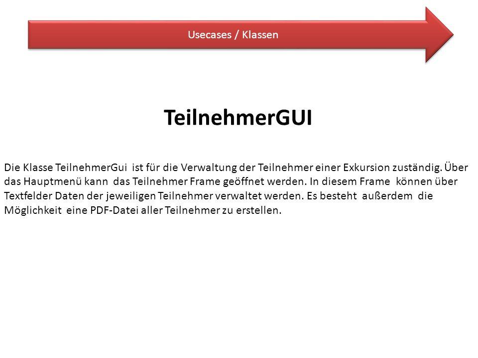 TeilnehmerGUI Usecases / Klassen