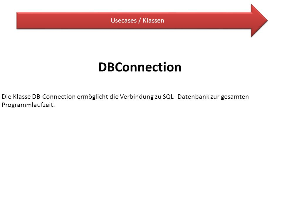 DBConnection Usecases / Klassen