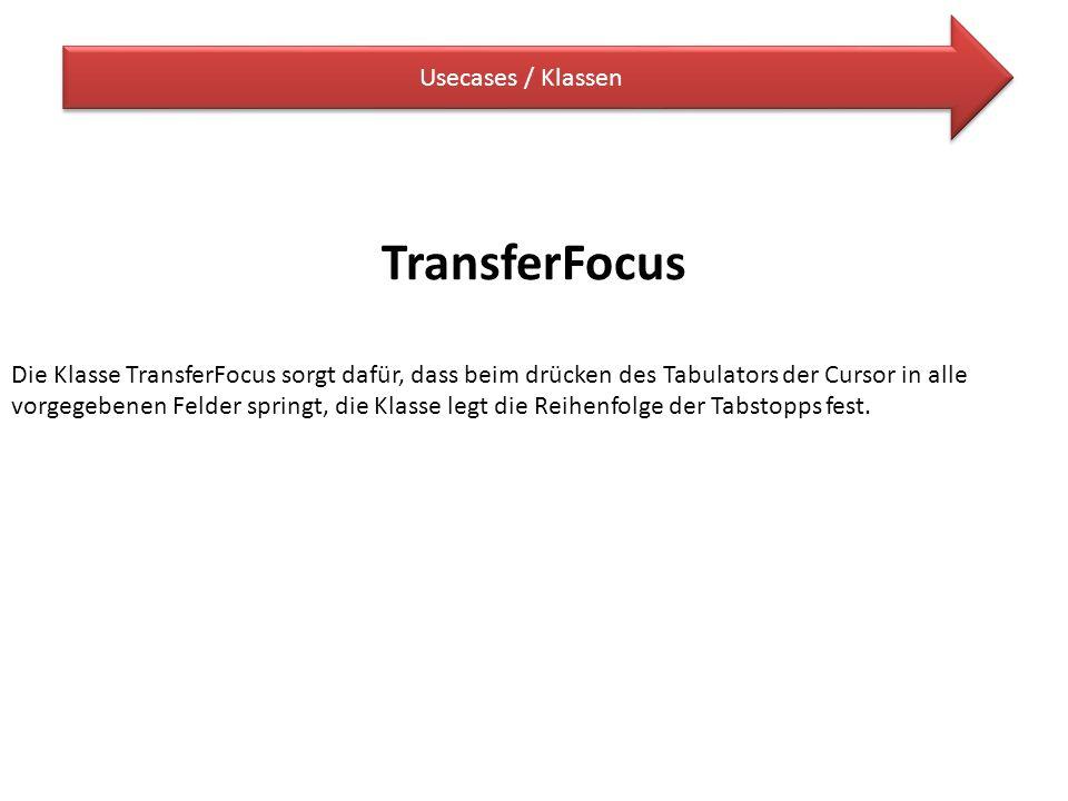 TransferFocus Usecases / Klassen
