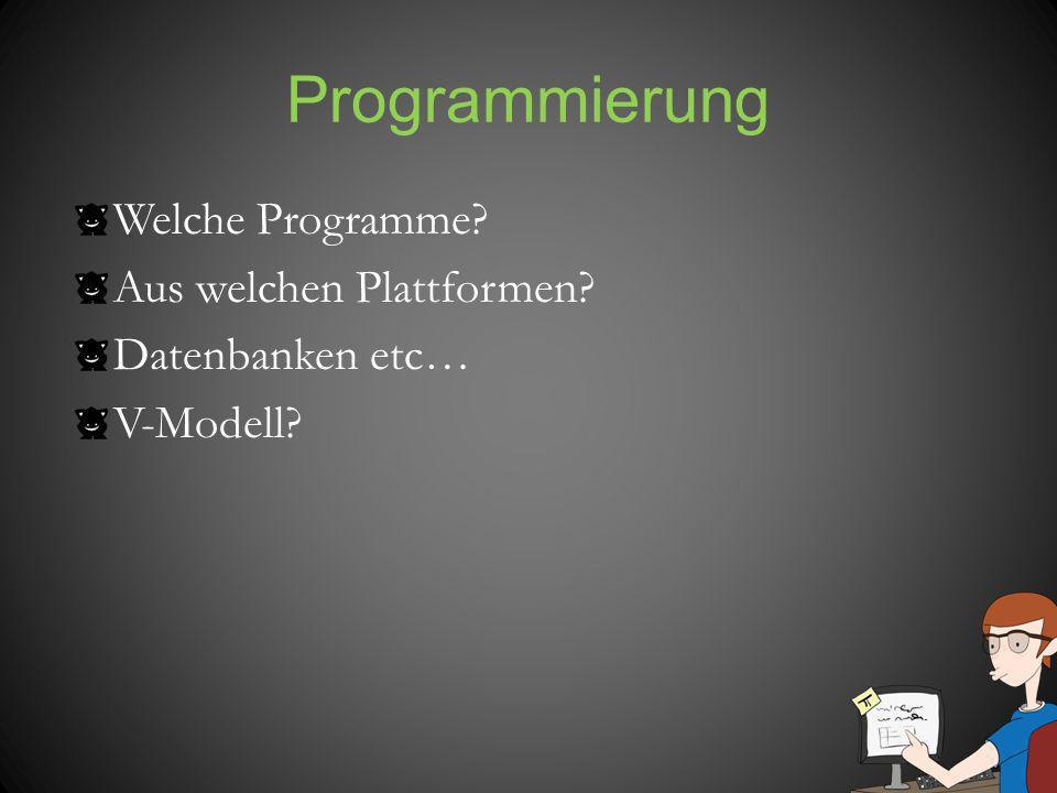 Programmierung Welche Programme Aus welchen Plattformen