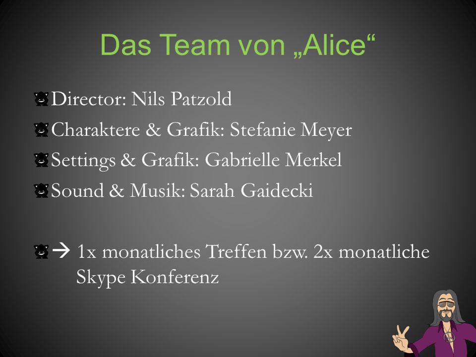 """Das Team von """"Alice Director: Nils Patzold"""