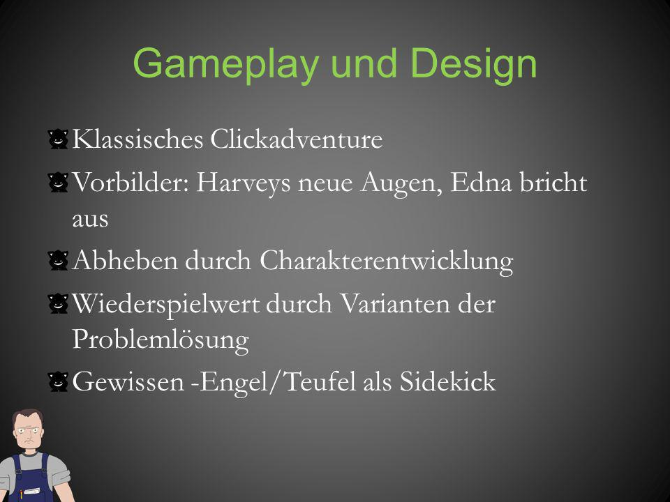 Gameplay und Design Klassisches Clickadventure