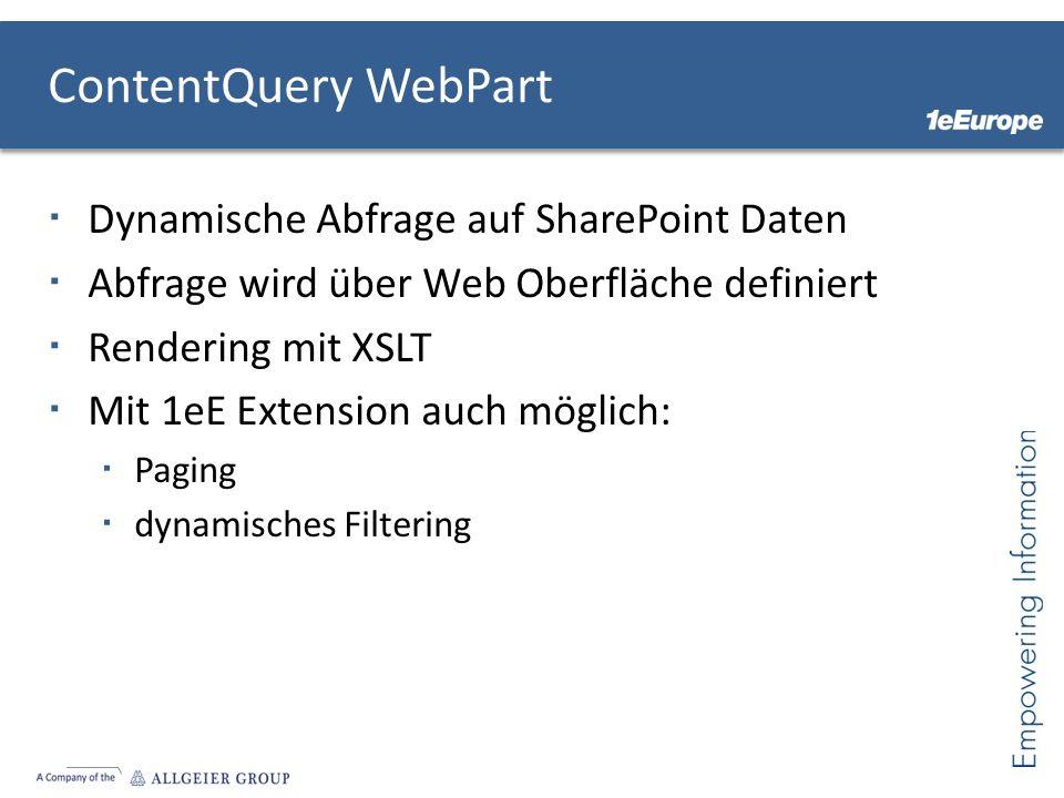ContentQuery WebPart Dynamische Abfrage auf SharePoint Daten