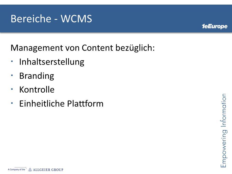 Bereiche - WCMS Management von Content bezüglich: Inhaltserstellung