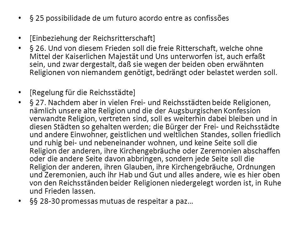 § 25 possibilidade de um futuro acordo entre as confissões