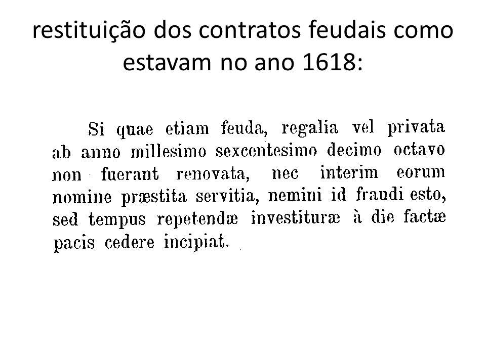 restituição dos contratos feudais como estavam no ano 1618: