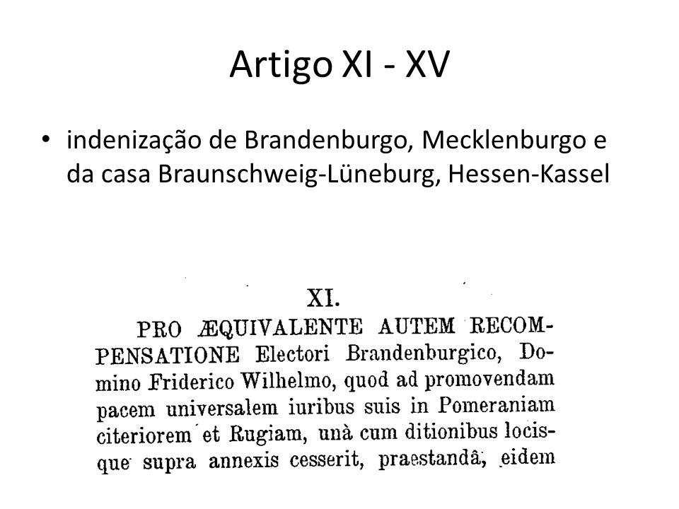 Artigo XI - XV indenização de Brandenburgo, Mecklenburgo e da casa Braunschweig-Lüneburg, Hessen-Kassel.