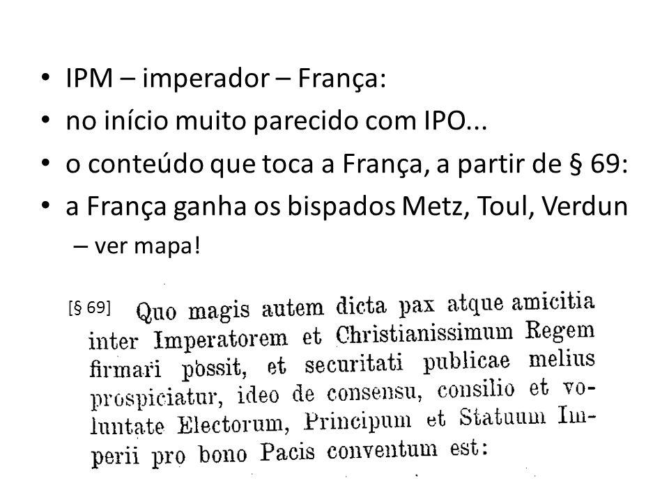IPM – imperador – França: no início muito parecido com IPO...