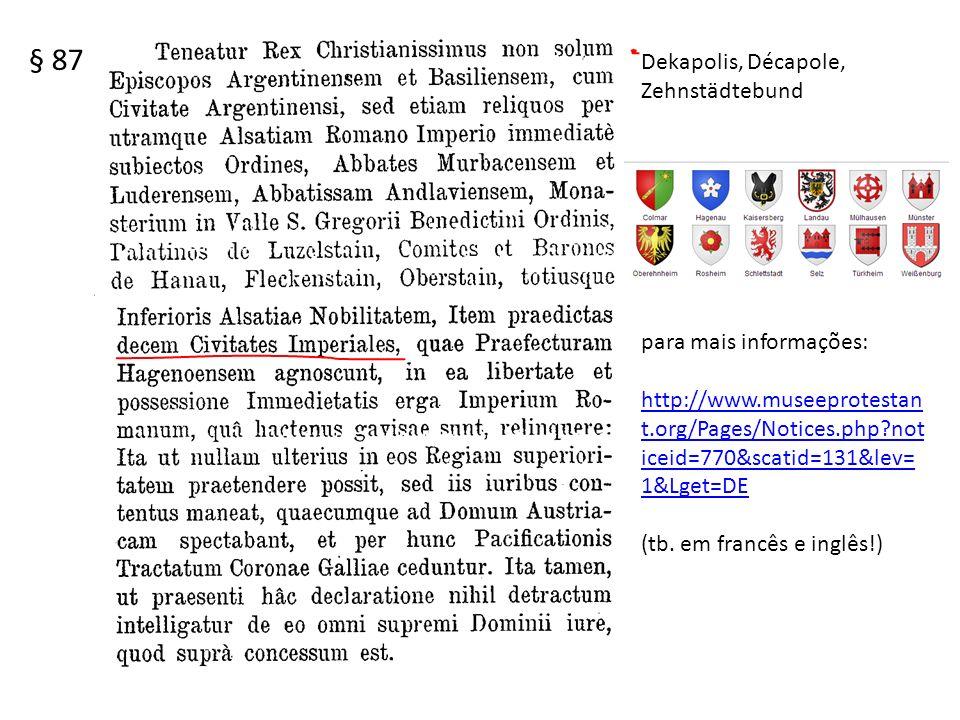 § 87 Dekapolis, Décapole, Zehnstädtebund para mais informações: