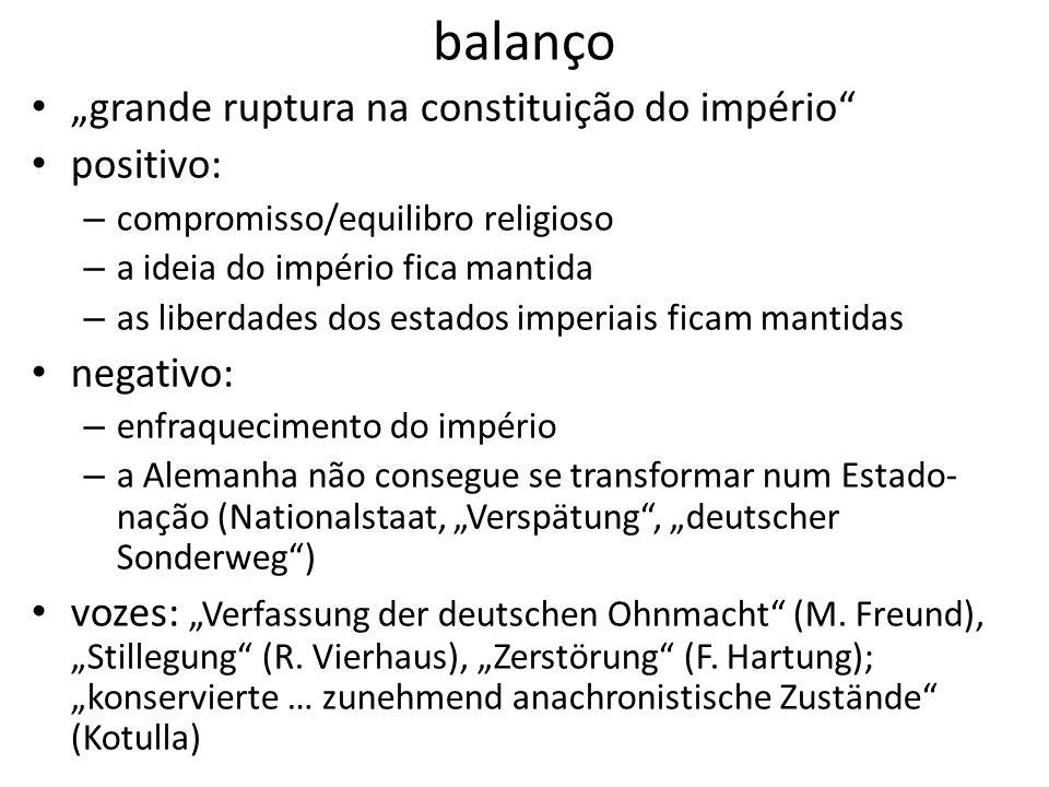 """balanço """"grande ruptura na constituição do império positivo:"""