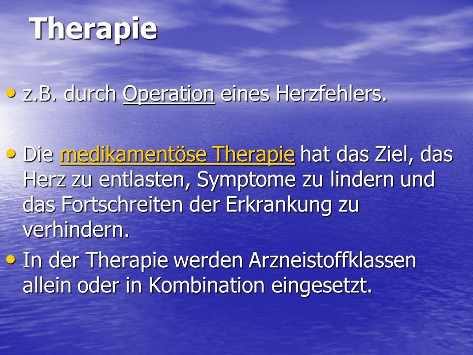Therapie z.B. durch Operation eines Herzfehlers.