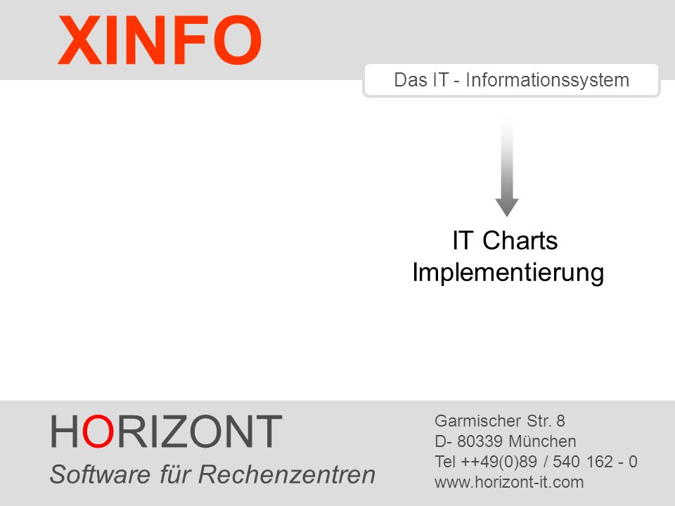 XINFO HORIZONT IT Charts Implementierung Software für Rechenzentren