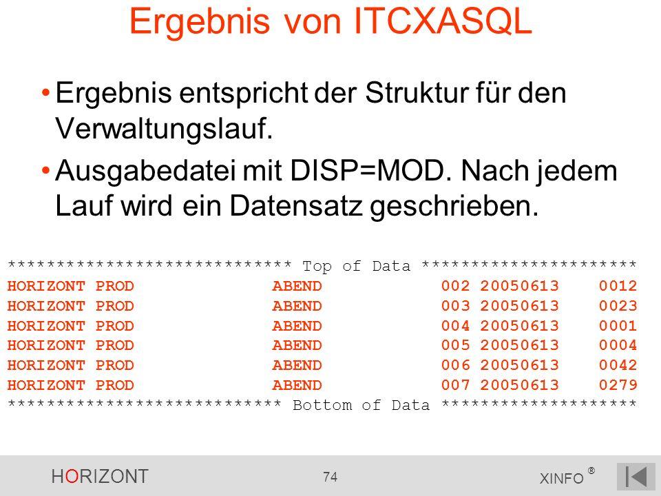 Ergebnis von ITCXASQL Ergebnis entspricht der Struktur für den Verwaltungslauf.