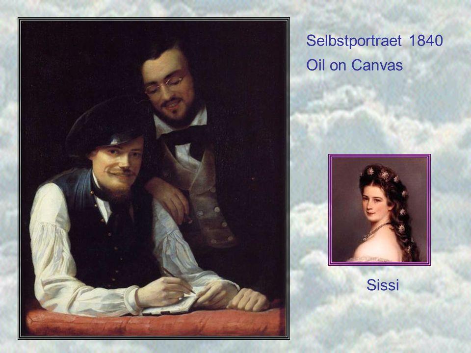 Selbstportraet 1840 Oil on Canvas Sissi Sissi