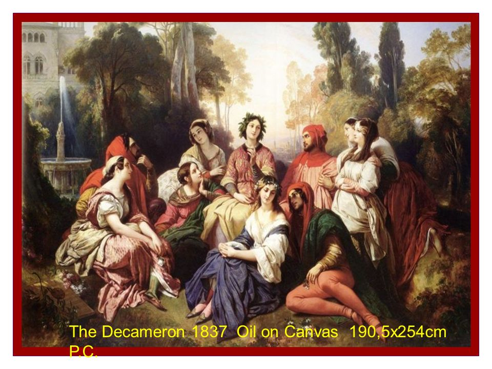 The Decameron 1837 Oil on Canvas 190,5x254cm P.C.
