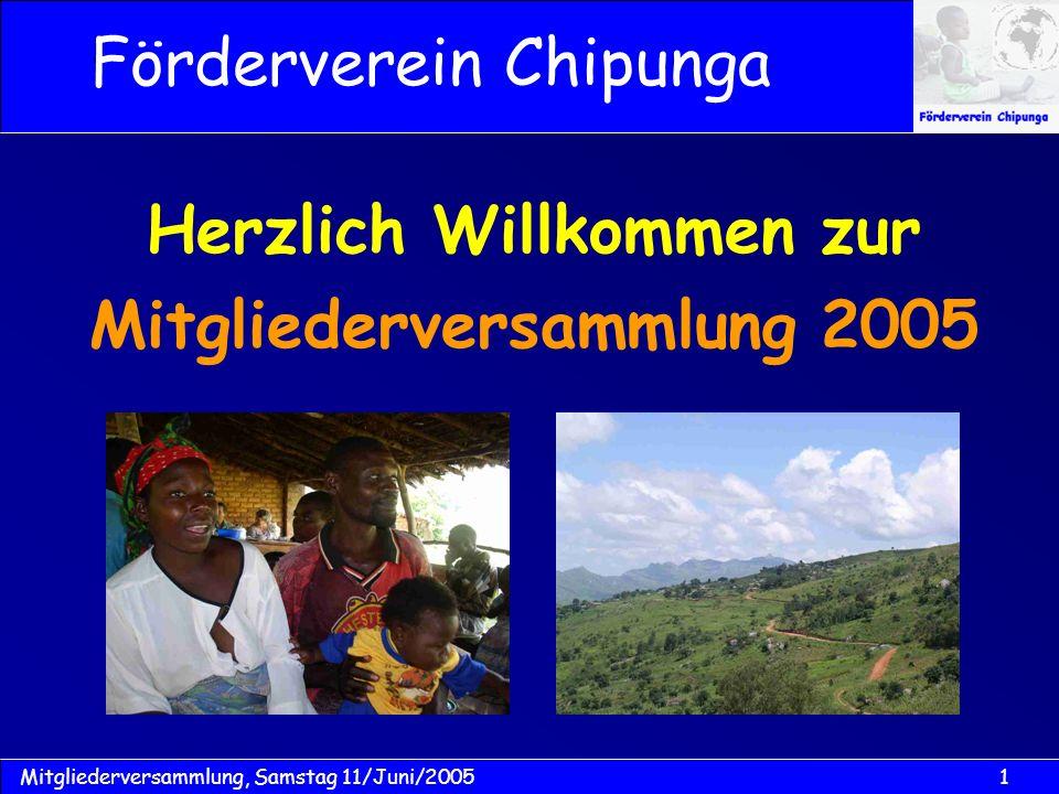Herzlich Willkommen zur Mitgliederversammlung 2005