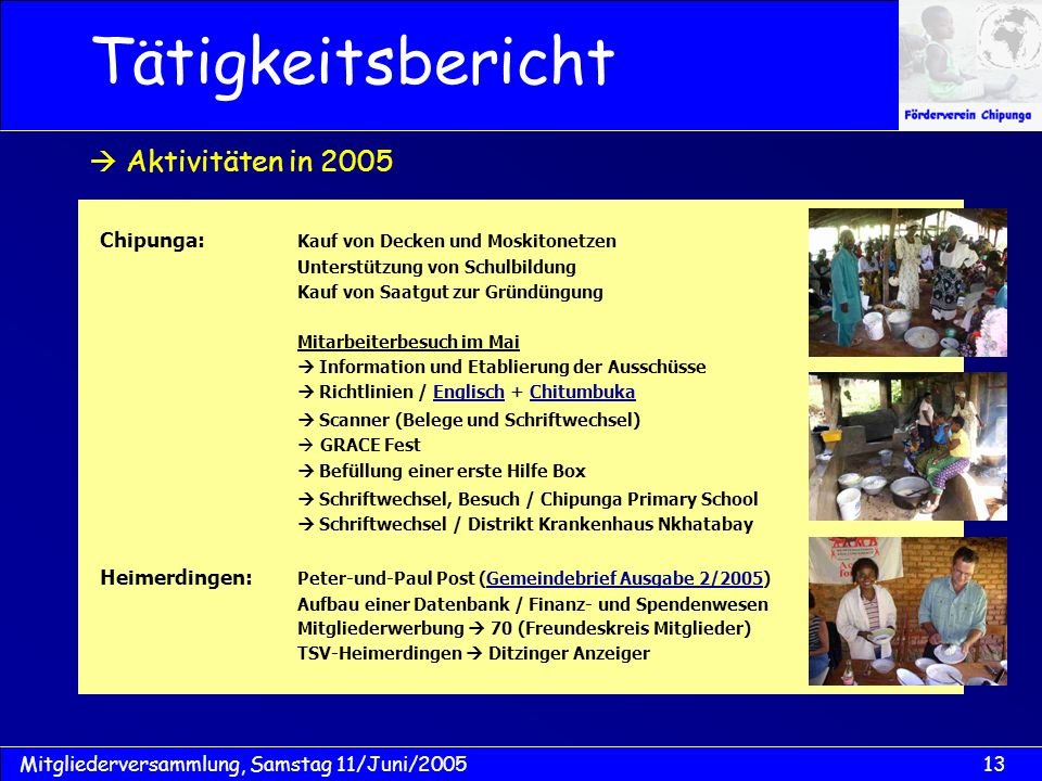 Tätigkeitsbericht  Aktivitäten in 2005
