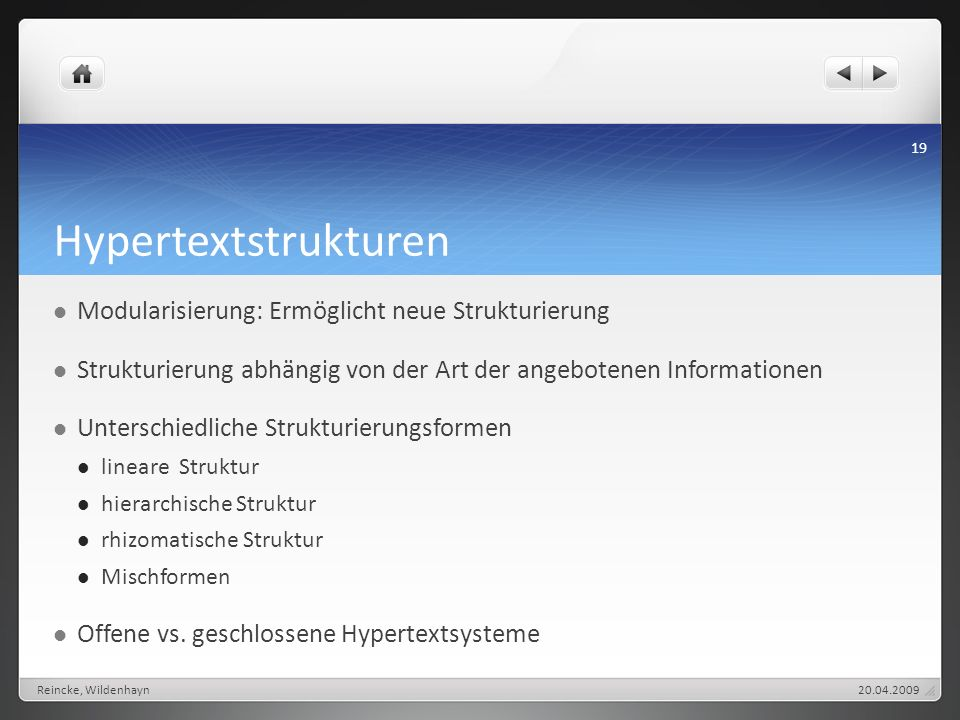 Hypertextstrukturen Modularisierung: Ermöglicht neue Strukturierung