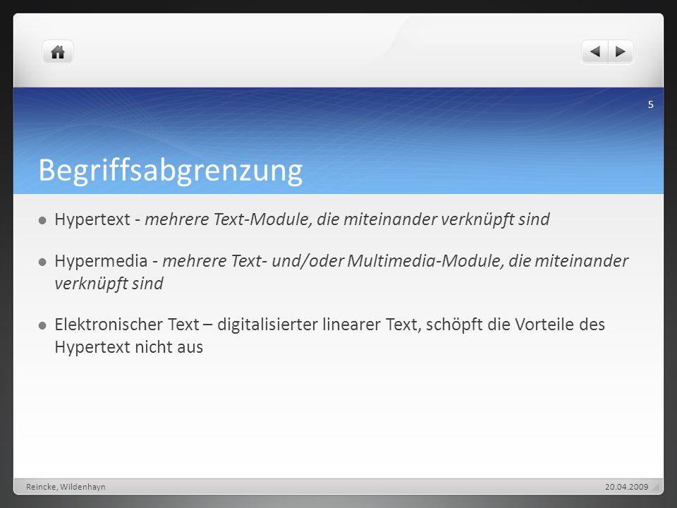 Begriffsabgrenzung Hypertext - mehrere Text-Module, die miteinander verknüpft sind.