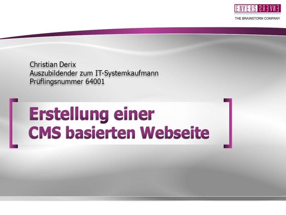Christian Derix Auszubildender zum IT-Systemkaufmann Prüflingsnummer 64001
