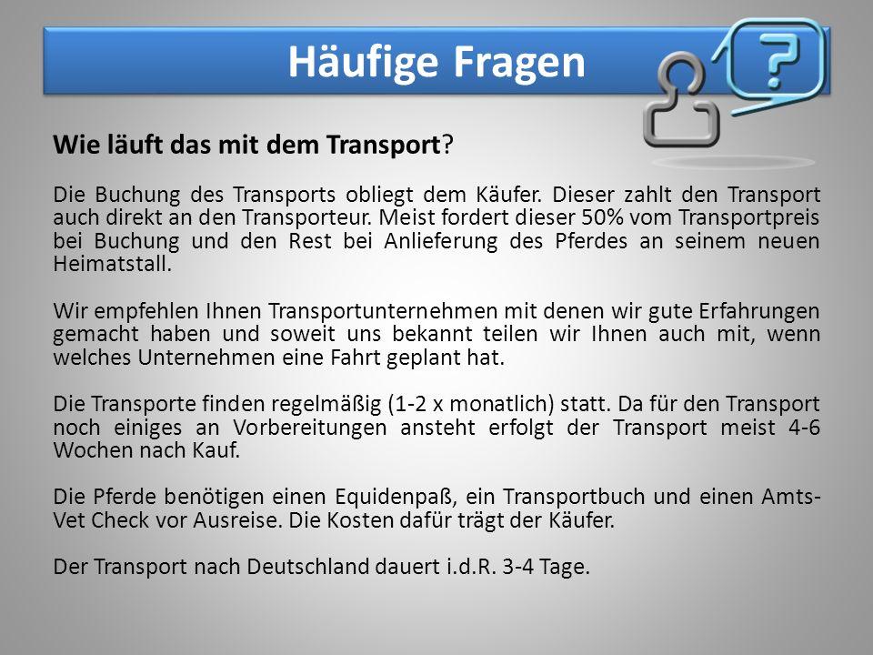 Häufige Fragen Wie läuft das mit dem Transport