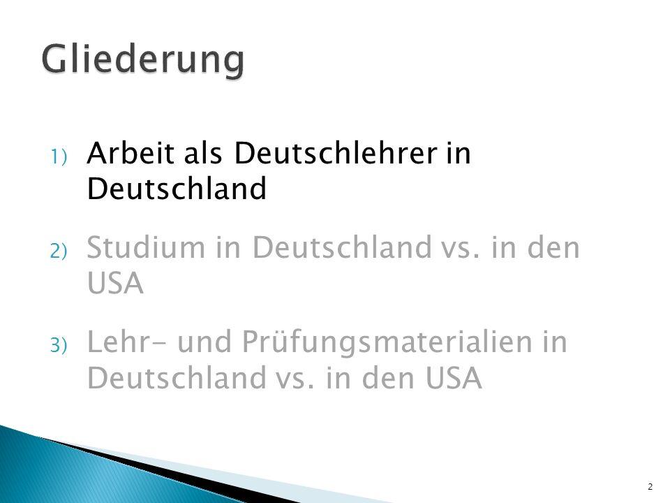 Gliederung Arbeit als Deutschlehrer in Deutschland