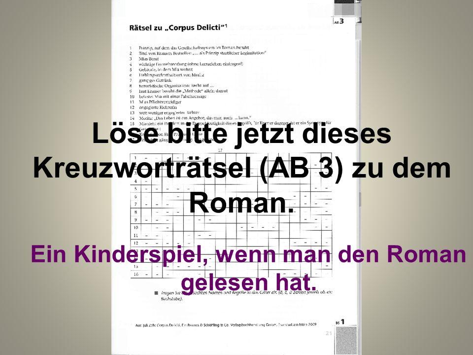 Löse bitte jetzt dieses Kreuzworträtsel (AB 3) zu dem Roman.