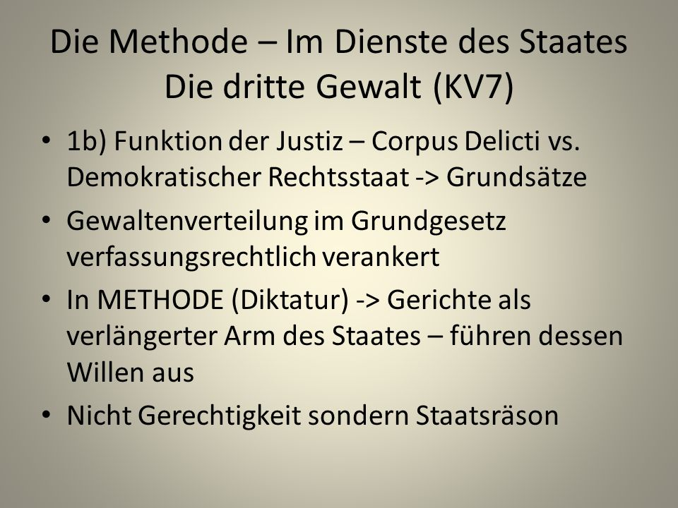 Die Methode – Im Dienste des Staates Die dritte Gewalt (KV7)