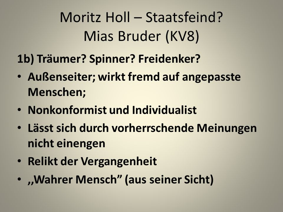 Moritz Holl – Staatsfeind Mias Bruder (KV8)