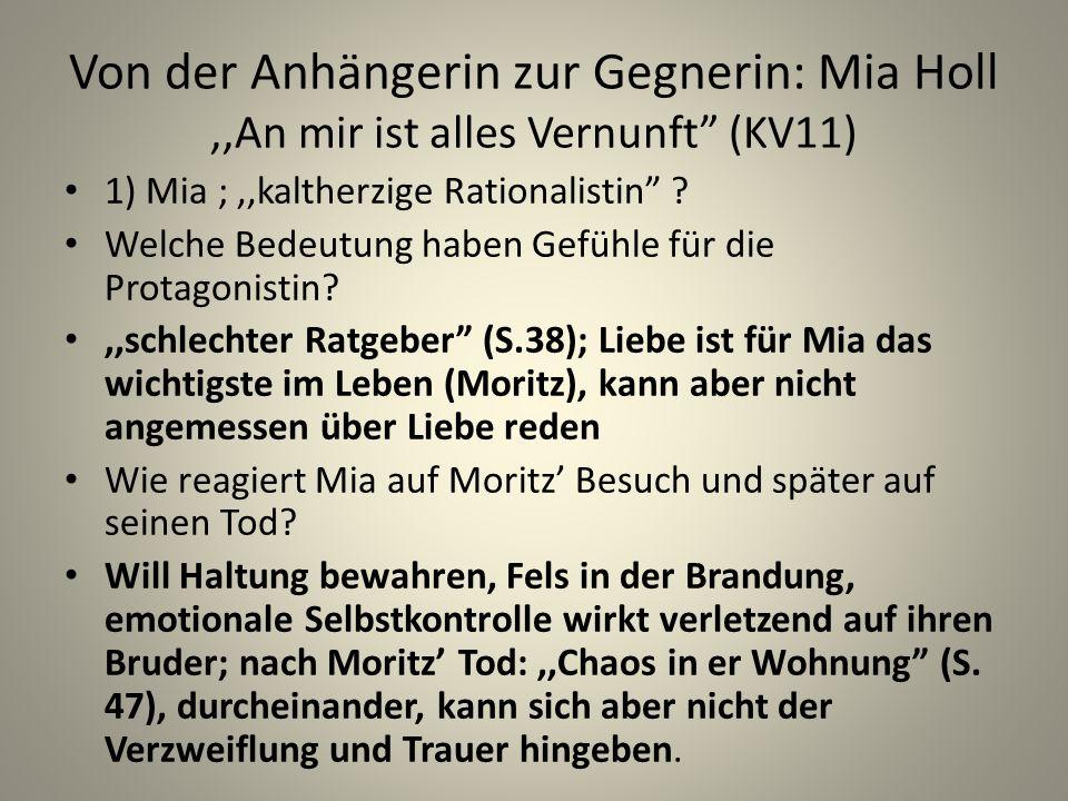 Von der Anhängerin zur Gegnerin: Mia Holl ,,An mir ist alles Vernunft (KV11)