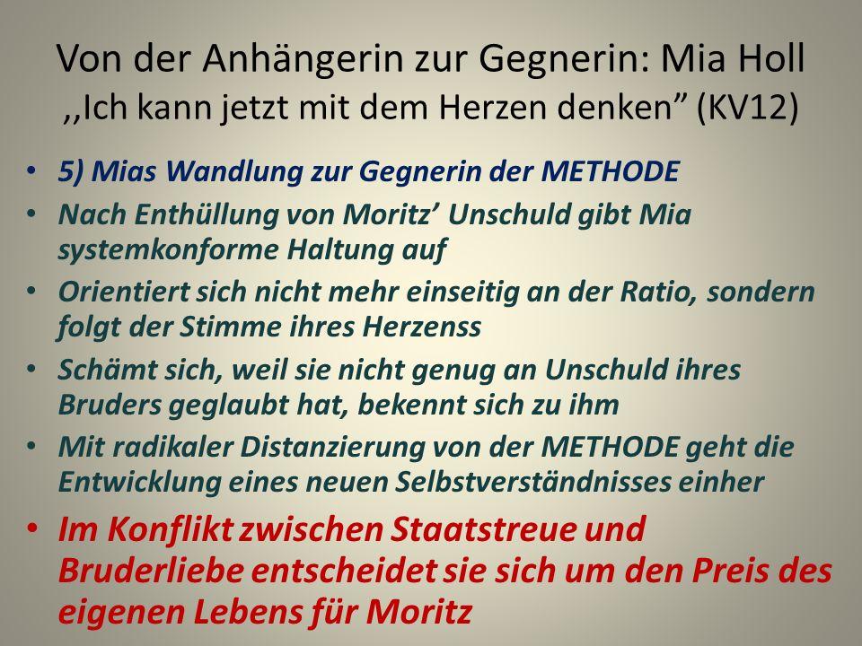 Von der Anhängerin zur Gegnerin: Mia Holl ,,Ich kann jetzt mit dem Herzen denken (KV12)