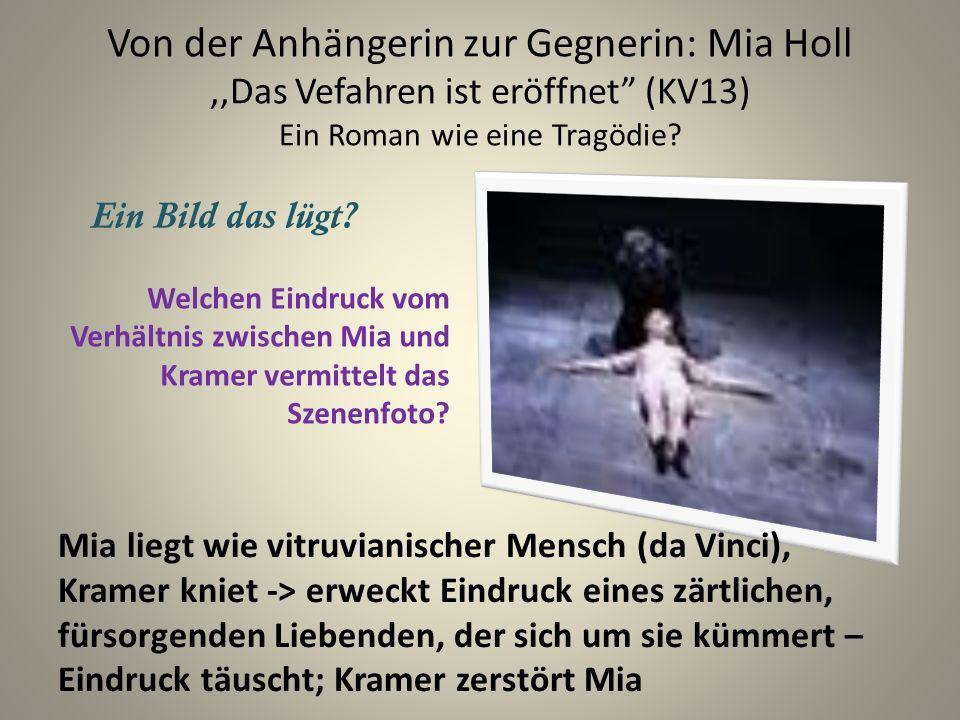 Von der Anhängerin zur Gegnerin: Mia Holl ,,Das Vefahren ist eröffnet (KV13) Ein Roman wie eine Tragödie